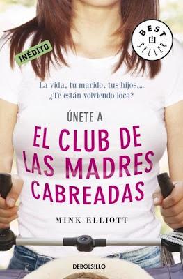 El club de las madres cabreadas - Elliot Mink [774.50 KB | DOC]