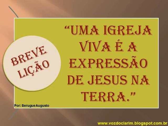 http://vozdoclarim.blogspot.com.br/2014/05/breve-licao-12.html