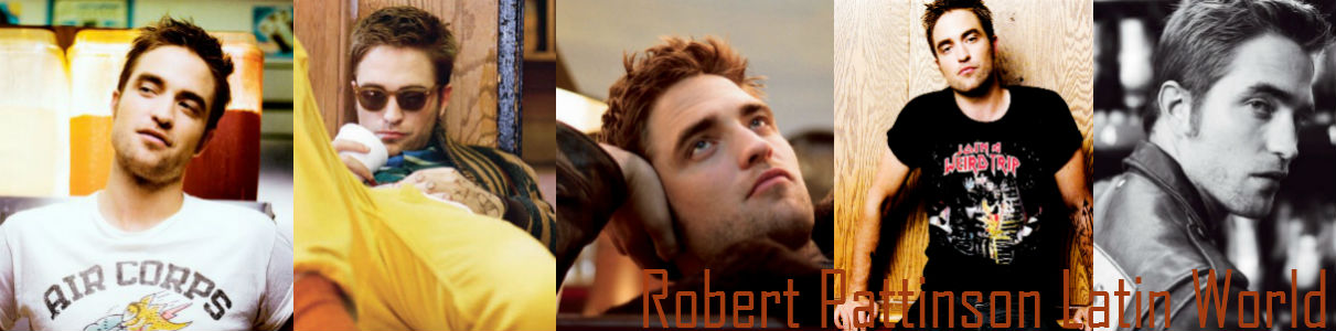 Robert Pattinson Latín World