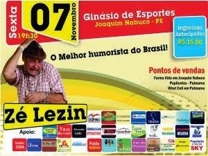 Zé Lezin dia 07 de Novembro às 19h30