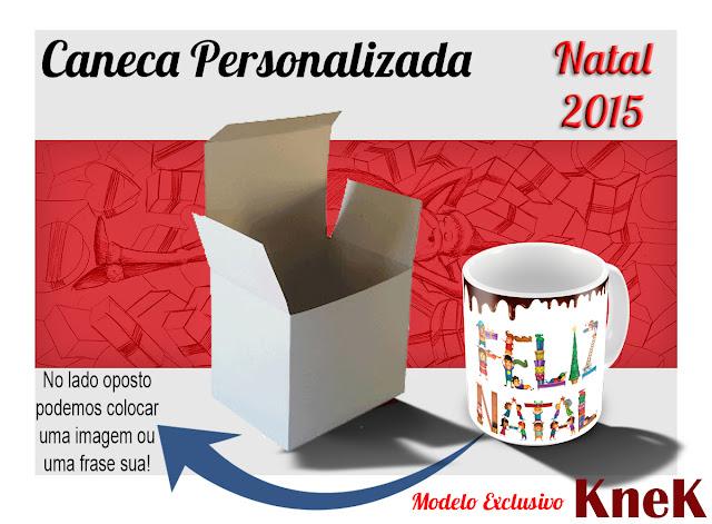 Canecas Personalizadas Natal 2015 KneK Curitiba