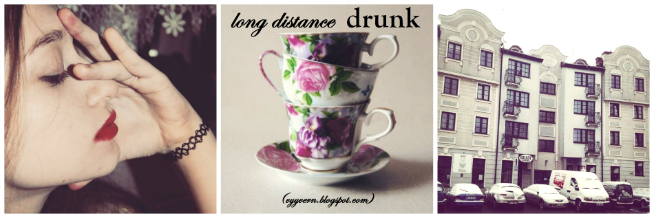 long distance drunk