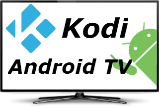 Kodi Android Tv