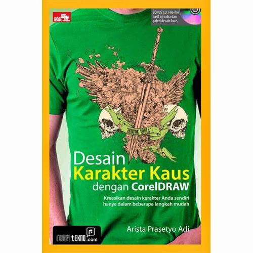Buku Desain Karakter Kaus Dengan Coreldraw + CD