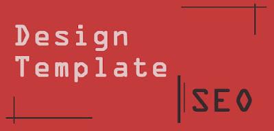 Memilih design template yang baik agar banyak d kunjungi