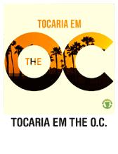 Tocaria em The O.C.