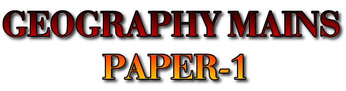 IAS MAIN 2013- GEOGRAPHY PAPER-1 QUESTION PAPER,IAS,IPS,CIVIL SERVICES EXAM