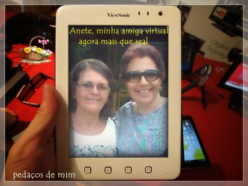 Anete, amiga virtual, agora mais que real