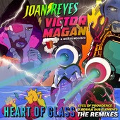 Joan Reyes, Victor Magan & Moises Modesto - Heart of Glass (Eyes of Providence Remix)
