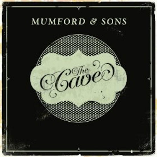 Mumford+And+Sons+The+Cave+Lyrics
