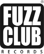 Fuzz Club Records.