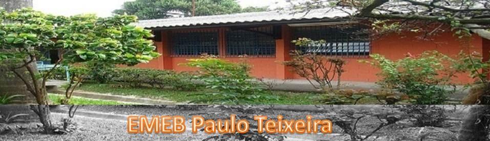 EMEB Prof. Paulo Teixeira
