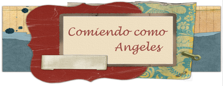 COMIENDO COMO ANGELES