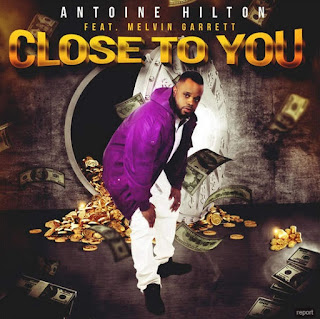 Antoine Hilton - Close To You