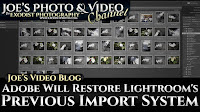 Adobe Will Restore Lightroom's Previous Import System | Joe's Video Blog