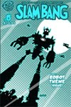 Slam Bang: Robot Issue
