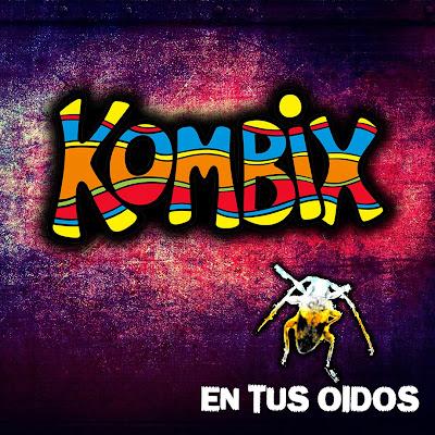 KOMBIX - En tus oidos (EP)