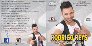 CD Rodrigo Reys – Vivo Pra Morrer de Amor