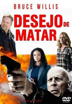 Desejo de Matar Torrent - BluRay 720p/1080p Dublado/Legendado