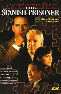 Spanish prisoner (released in 1997) - A suspense film, starring Campbell Scott, Steve Martin, Rebecca Pidgeon, Ben Gazzara and Ricky Jay
