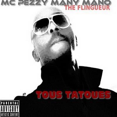 Mc Pezzy Many Mano - Tous Tatoues (2015)