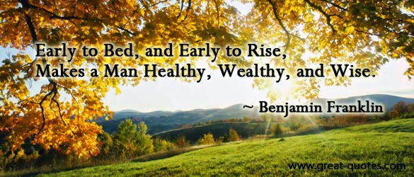 Early To Bed Early To Rise Makes A Man Healthy Wealthy And Wise Essay