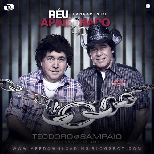 Teodoro e Sampaio – Réu Apaixonado