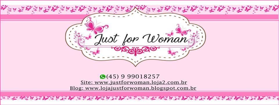 Just For Woman