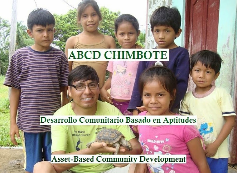 ABCD CHIMBOTE: Asset-Based Community Development in Chimbote - Perú