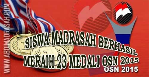 Siswa Madrasah Berhasil Meraih 23 Medali Osn Tahun 2015 Abdi Madrasah
