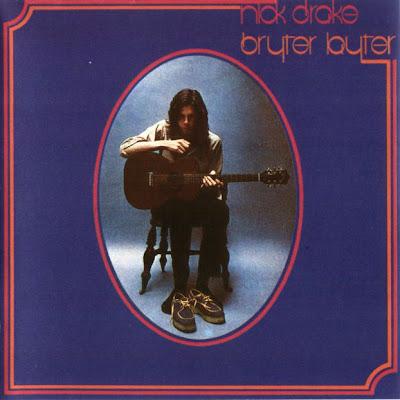 Nick Drake - Bryter Layter 1970 (UK, Psychedelic Folk-Rock)