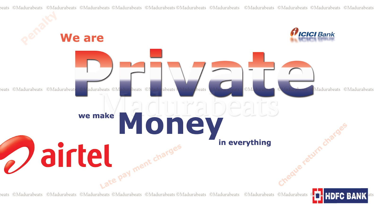 Penalty to Private - Why should pay Penalty charges to Private companies; we are private we make money in every thing
