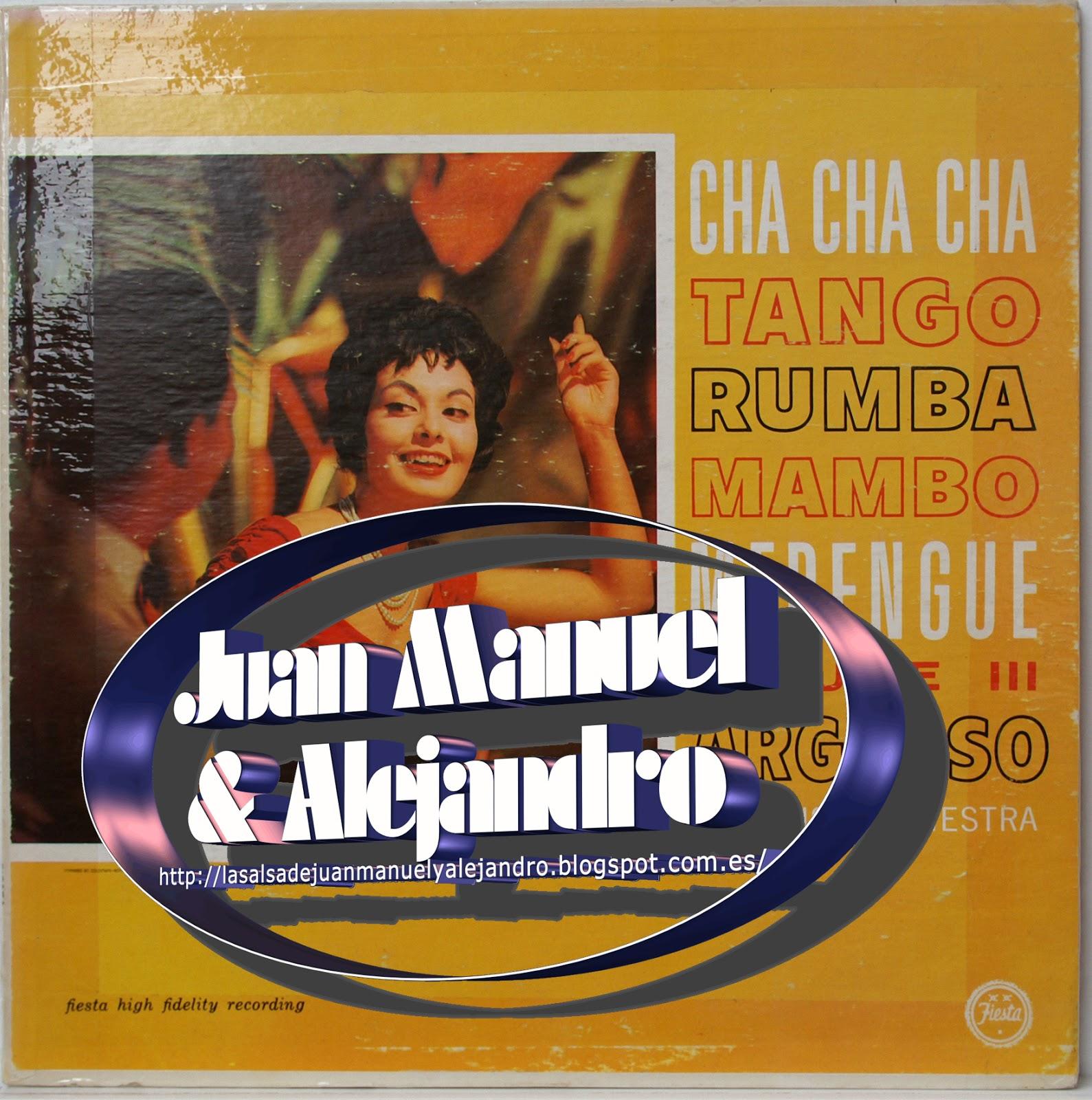 Argueso And Orchestra Ramon Argueso's Orchestra and Cuso Mendoza'z Cuso Mensoza's Orchestra Merengue - Mambo - Cha Cha Cha