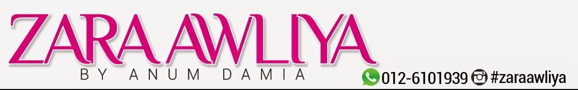 Z A R A  A W L I Y A by Anum Damia