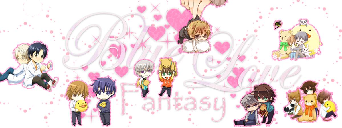 <center>Blue Love Fantasy</center>