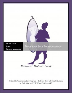 Move Your Body Transformation by Kristy Bell Olds and Zach Marcy, CPT