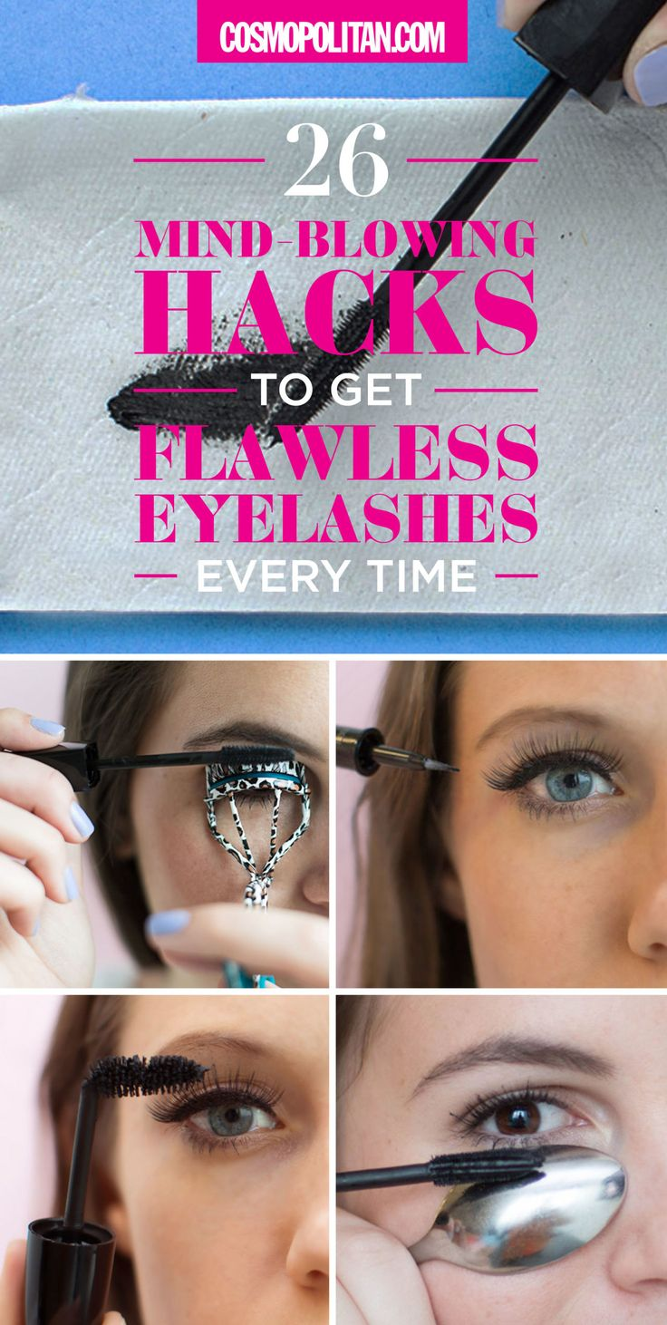 26 Mind Blowing Hacks to Get Flawless Eyelashes Every Time