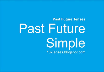 Past Future Simple