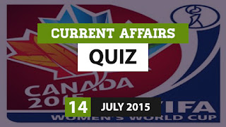 Current Affairs Quiz 14 July 2015