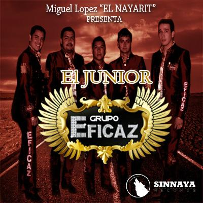 Grupo Eficaz - El Junior (Corridos 2013)