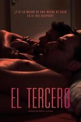El tercero (2014) Drama con Carlos Echevarría