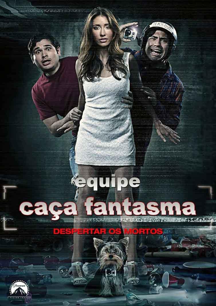 Equipe Caça Fantasma Torrent - Blu-ray Rip 720p Dual Áudio (2014)