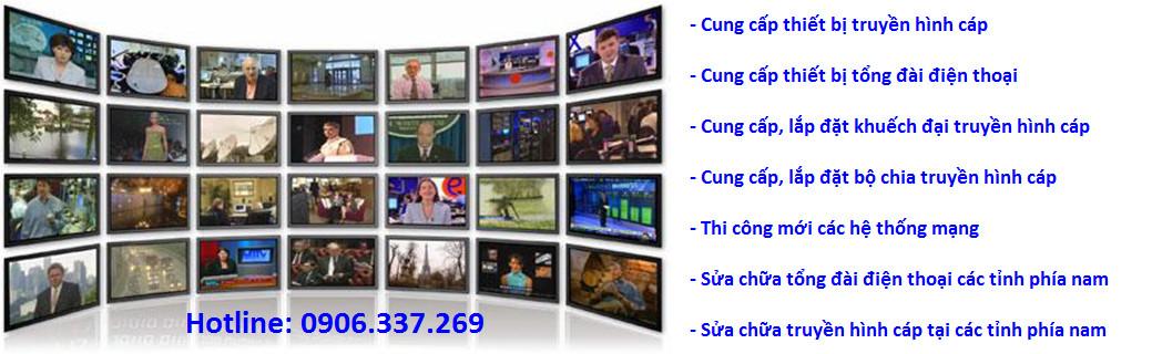 sửa chữa truyền hình cáp lh 0906337269