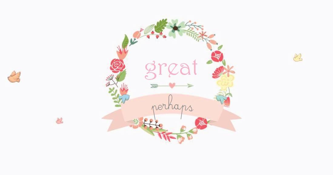 Great Perhaps