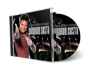 Eduardo Costa – Ao Vivo Pele Alma e Coração  Áudio do DVD 2011