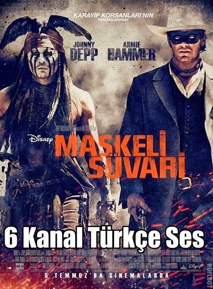 Maskeli Süvari – The Lone Ranger 2013 Türkçe Dublaj Film İndir
