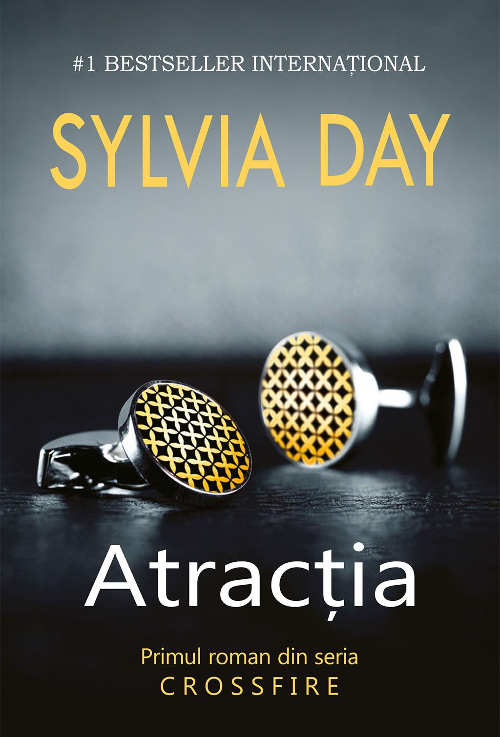 Atracţia (#Crossfire 1) - Sylvia Dax