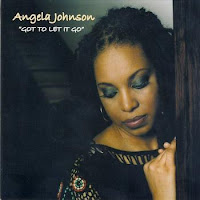 Angela Johnson - Got To Let It Go