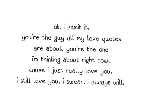 I Just Love You Quotes For Him : When someone loves you they dont have to say it... You can tell by ...