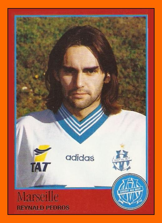 [Ancien joueur de l'OM] Reynald Pedros 10-Reynald+PEDROS+Panini+Olympique+de+Marseille+1997